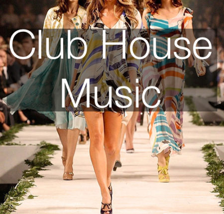 Club House Music