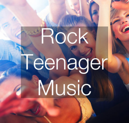 Rock/Teenager Music