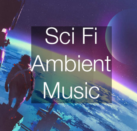 Sci Fi/Ambient Music