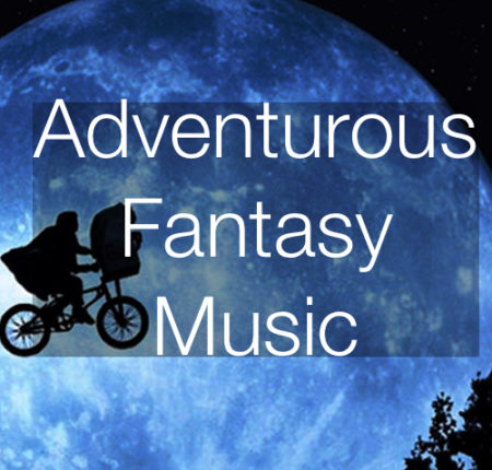 Adventurous/Fantasy  Music