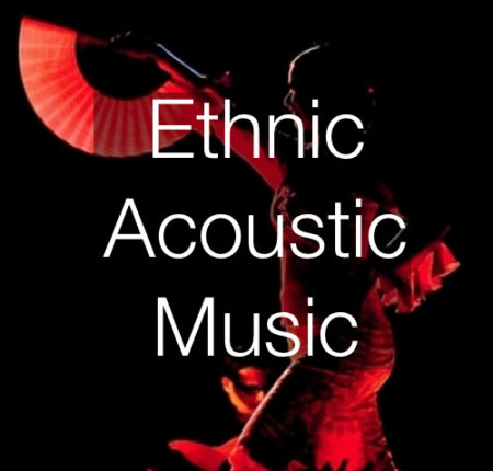 Ethnic/Acoustic Music