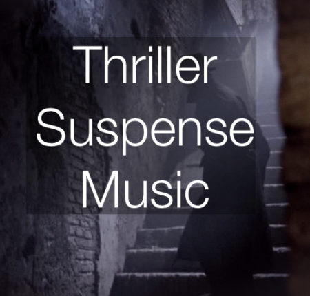 Thriller/Suspense Music